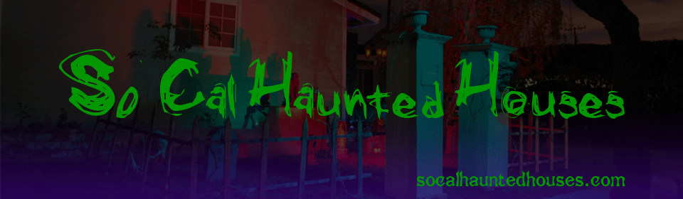 SoCalHauntedHouses - Southern California Haunted Houses and Halloween Events for 2012